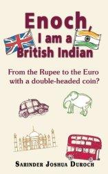 Enoch I am a British Indian