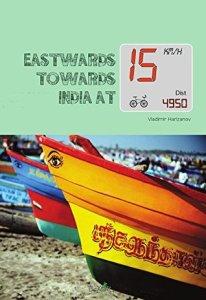 Eastwards Towards India ...