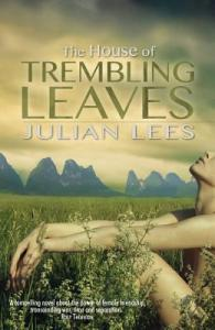 House of Trembling Leaves