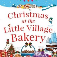 Christmas at the Little Village Bakery - by Tilly Tennant -4*s