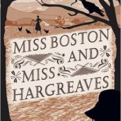 miss-boston-and-miss-hargreaves