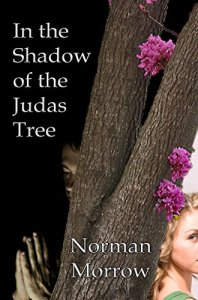 In the Shadow of the Judas Tree