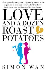 Love and a Dozen Roast Potatoes