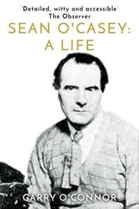 Sean O'Casey - a Life