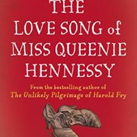#ThrowbackThursday - The Love Song of Miss Queenie Hennessy by Rachel Joyce - 4*s #Review