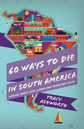 60 Ways to Die in South America
