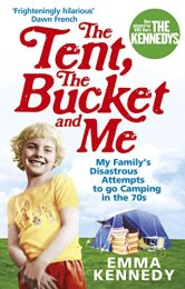 Tent, the Bucket and Me