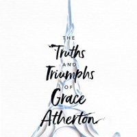 The Truths and Triumphs of Grace Atherton by Anstey Harris #bookreview @Anstey_Harris @simonschusterUK BookMinxSJV @BookMinxSJV