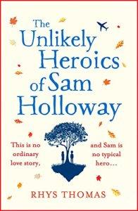 Unlikely Heroics of Sam Holloway