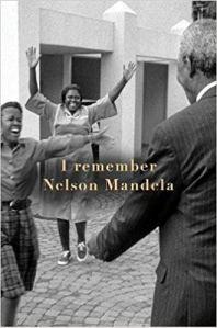 I remember Nelson Mandel