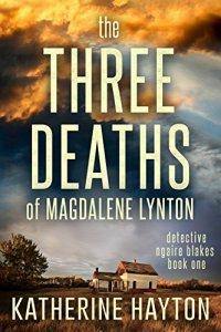 he Three Deaths of Magdalene Lynton