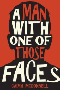 A-Man-With-One-of-Those-Faces-Final-cover-e1486510745564-200x300