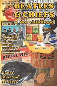 Beatles and Chiefs a '60s Childhood