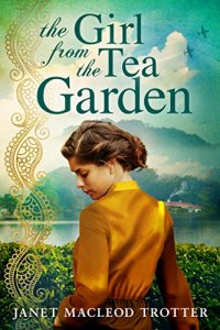 The Girl from the Tea Garden (The India Tea Book 3)