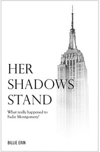 Her Shadows Stand