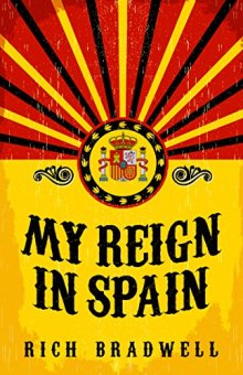 My Reign in Spain