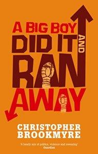 A Big Boy Did It And Ran Away
