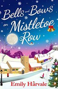 Bells and Bows on Mistletoe Row