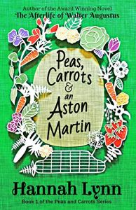 Peas, Carrots and an Aston Martin