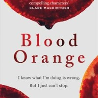 Blood Orange by Harriet Tyce #bookreview @harriet_tyce @headlinepg @jenniferleech1 ‏@Wildfirebks