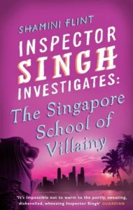 inspector singh investigates - the singapore school of villainy