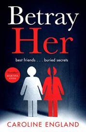 Betray Her 1