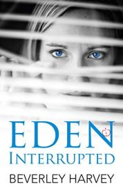 Eden Interrupted