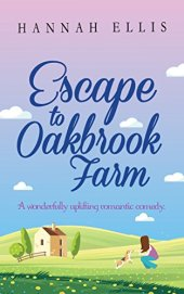 Escape to Oakbrook Farm