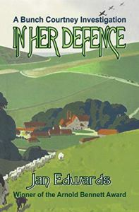 In Her Defence (A Bunch Courtney Investigation Book 2)