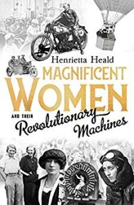 Magnificent Women and Their Revolutionary Machines