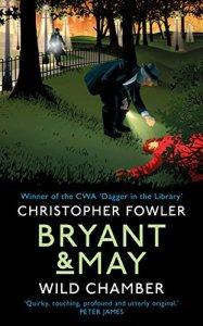 Bryant & May - Wild Chamber