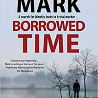 Publication day for Borrowed Time by David Mark @davidmarkwriter