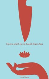 Down And Out In South East Asia