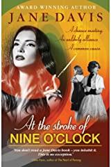 at the stroke of nine o clock