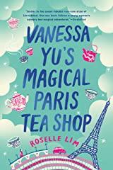 Vanessa Yu's magical paris teas shop
